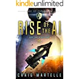 Rise of the AI: A Space Opera Adventure Legal Thriller (Judge, Jury, Executioner Book 9)
