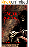 Fear the Reaper (Killing the Dead Book 12)