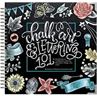 Chalk Art and Lettering 101: An Introduction to
