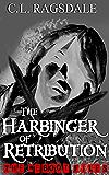 The Harbinger of Retribution (The Reboot Files Book 3)