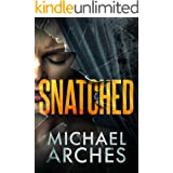 Snatched (Vanished Book 1)