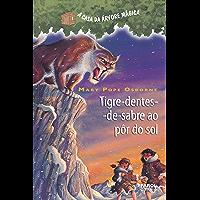 Tigre-dentes-de-sabre ao pôr-do-sol (A casa da árvore mágica)