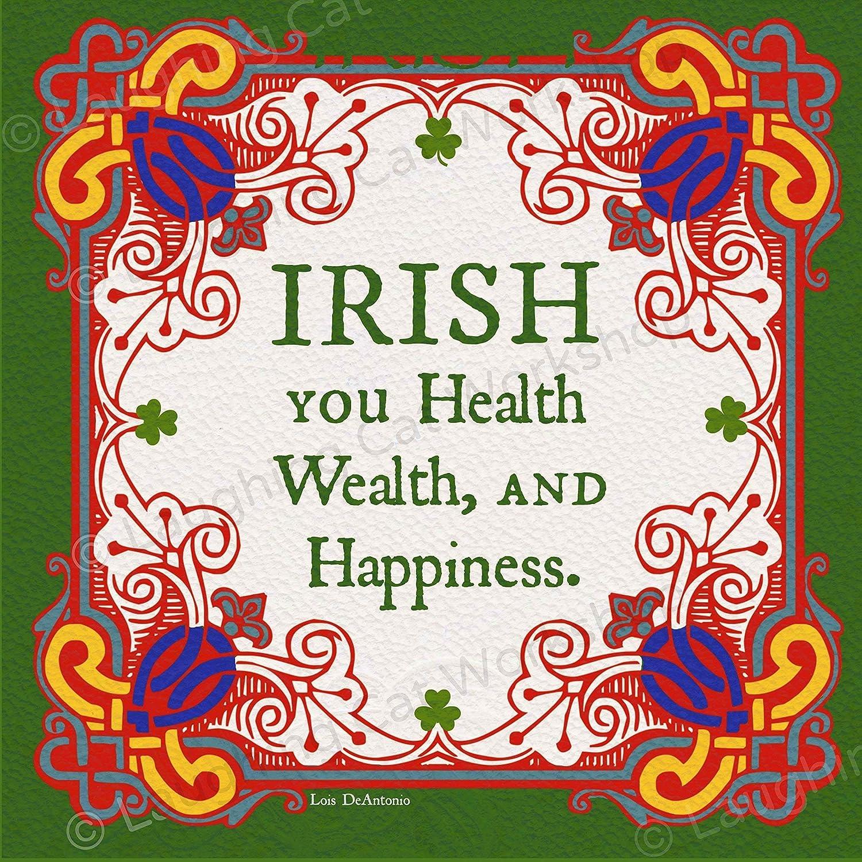 Amazon Com Irish You Health Wealth Happiness Good Luck Rich Money