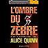 L'Ombre du zèbre (Au pays de Rosie Maldonne t. 3)