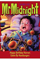 Mr Midnight #5: Happy Birthday Horrors; Eaten By Hamburgers Kindle Edition
