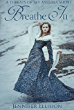 Breathe In (Elemental Shorts: Threats of Sky and Sea Book 3)