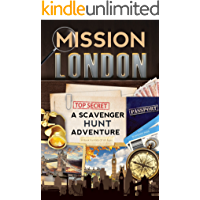 Mission London: A Scavenger Hunt Adventure (Travel Book For Kids)