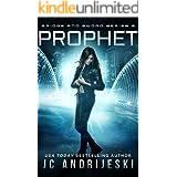 Prophet: Bridge & Sword: The Final War (Bridge & Sword Series Book 8)