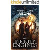 Aeons (The Infinity Engines Book 4)