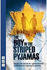 The Boy in the Striped Pyjamas (NHB Modern Plays) Kindle Edition