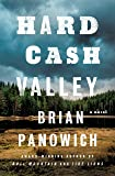 Hard Cash Valley: A Novel