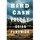 Hard Cash Valley: A Novel