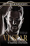 Vespar (Order of the Black Knights Book 3)