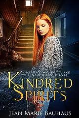 Kindred Spirits (Restless Spirits Book 2) Kindle Edition