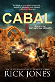 CABAL (The Vatican Knights Book 9)