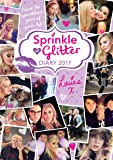 Sprinkle of Glitter Diary 2017 (Diaries 2017)