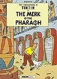 The Merk o the Pharaoh (The Adventures o Tintin)