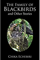 The Family of Blackbirds and Other Stories Kindle Edition