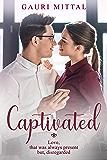 Captivated: A standalone contemporary romance novel