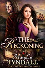The Reckoning (Legacy of the King's Pirates) Kindle Edition
