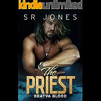 The Priest: Bratva Blood Five: (A Dark Mafia Romance)