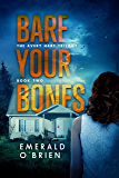 Bare Your Bones (The Avery Hart Trilogy Book 2)