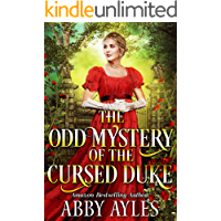 The Odd Mystery of the Cursed Duke: A Clean & Sweet Regency Historical Romance Novel