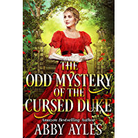 The Odd Mystery of the Cursed Duke: A Clean & Sweet Regency Historical Romance Novel (English Edition)