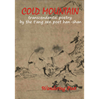 COLD MOUNTAIN Transcendental Poetry (English Edition)