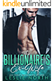 The Billionaire's Ex-Wife (Jameson Brothers Book 1)