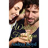 Waiting For You (The Spencer Family Book 1)