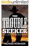 The Trouble Seeker