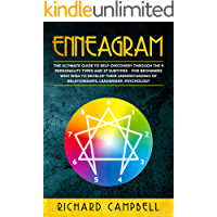 Enneagram: The Ultimate Guide to SELF-DISCOVERY through the 9 PERSONALITY TYPES and 27 SUBTYPES – For Beginners Who Wish to Develop their Understanding ... Leadership, Psychology (English Edition)