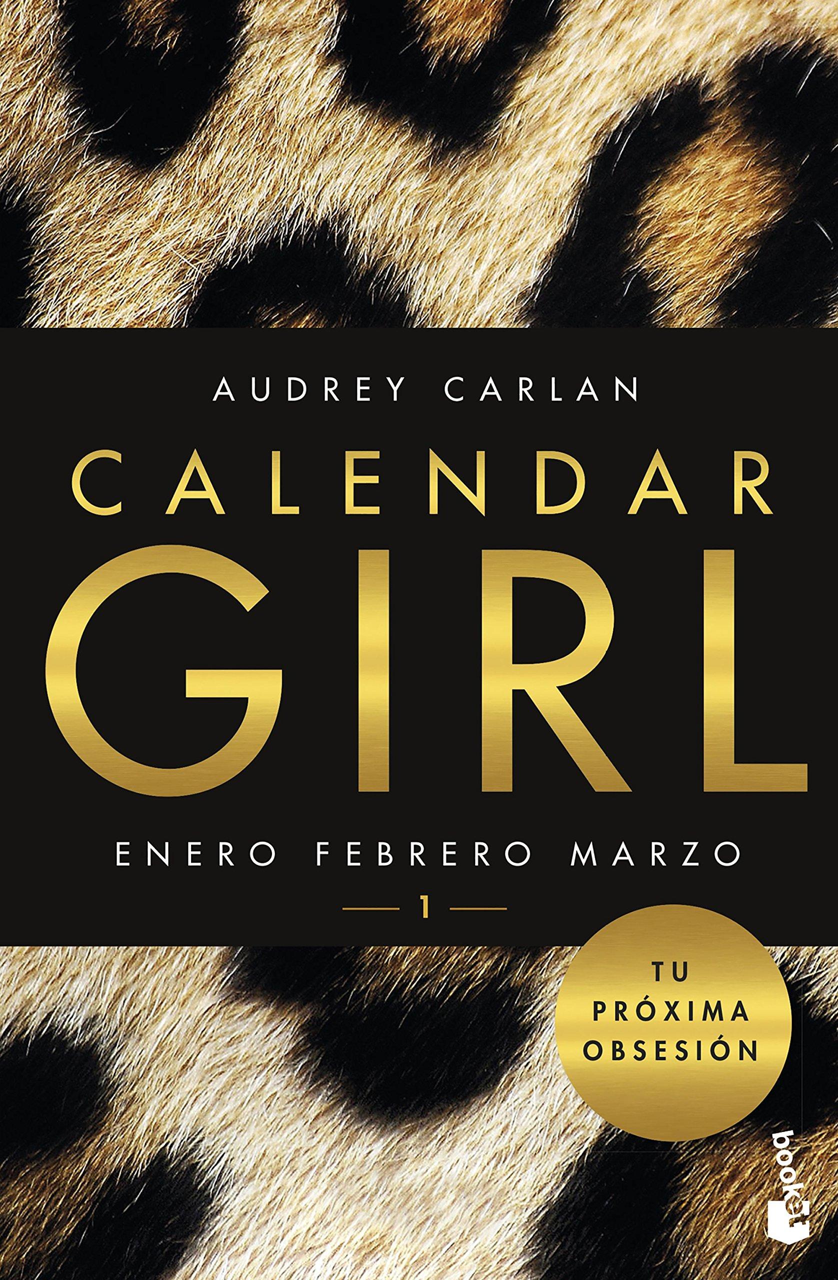 Calendar Girl 1 (Bestseller): Amazon.es: Carlan, Audrey ...