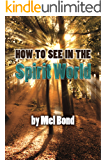 How To See In The Spirit World
