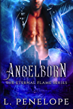 Angelborn (The Eternal Flame Series Book 1)