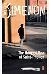 The Hanged Man of Saint-Pholien (Inspector Maigret Book 3) Kindle Edition