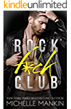 ROCK F*CK CLUB (Girls Ranking the Rock Stars Book 1)