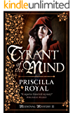 Tyrant of the Mind (Medieval Mystery)