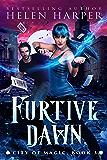 Furtive Dawn (City of Magic Book 3) (English Edition)