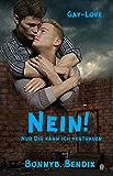 Nein: Nur Dir kann ich vertrauen (German Edition)