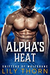 Alpha's Heat (Shifters of Wolfsbane Book 3) Kindle Edition