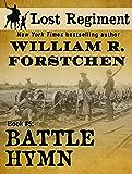 Battle Hymn (The Lost Regiment Series Book 5)