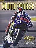 Motocourse 2015: The World's Leading Grand Prix & Superbike Annual