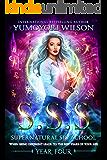 SSS: Year Four (Supernatural Spy School Book 4)