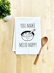 Funny Kitchen Towel, You Make Miso Happy, Flour Sack Dish Towel, Sweet Housewarming Gift, White