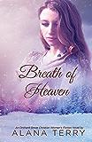 Breath of Heaven: An Orchard Grove Christian Women's Fiction Novel