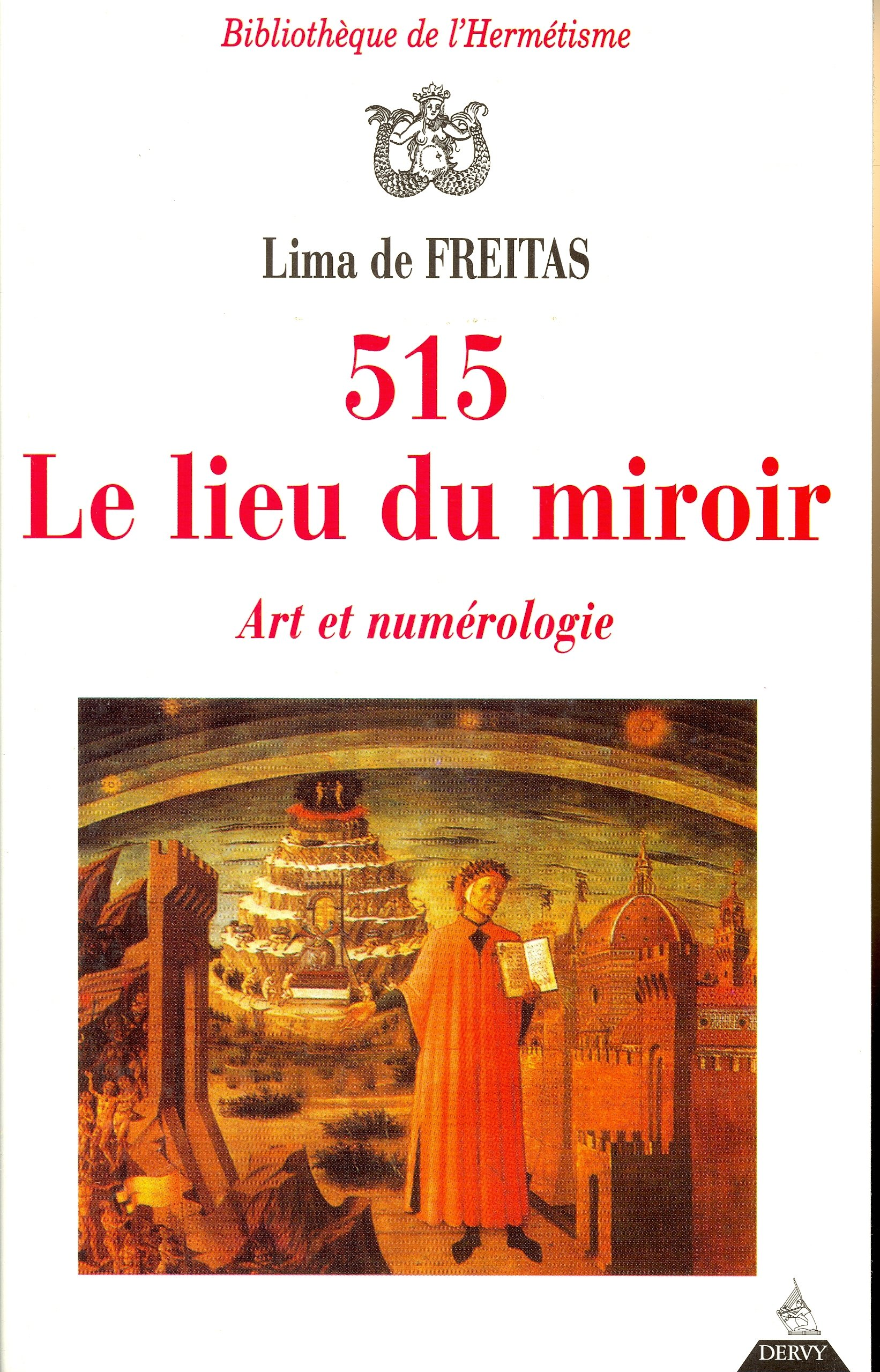 515, Le lieu du miroir Broché – 9 avril 1997 Lima de Freitas Dervy 2850768774 AUK2850768774