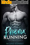 Phoenix Running: MMF Bisexual Romance