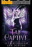 Fae Captive (The Mage Shifter War Book 1)